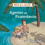 Cover-Bild Ben & Lasse - Agenten als Piratenbeute. Hörbuch