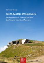 Cover-Bild Berge, Bauten, Begegnungen
