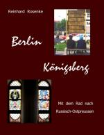 Cover-Bild Berlin - Königsberg