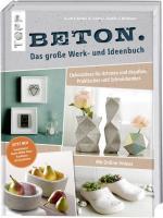 Cover-Bild Beton. Das große Werk- und Ideenbuch