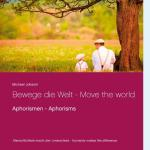 Cover-Bild Bewege die Welt - Move the world