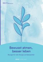 Cover-Bild Bewusst atmen, besser leben