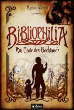 Cover-Bild Bibliophilia. Am Ende des Buchlands