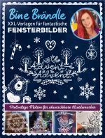 Cover-Bild Bine Brändle XXL-Vorlagen für fantastische Fensterbilder, Vorlagenmappe mit Motiven in Orginalgröße