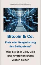 Cover-Bild Bitcoin & Co. - Finte oder Neugestaltung des Geldsystems?