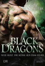 Cover-Bild Black Dragons - Wer holt die Küsse aus dem Feuer?