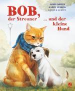 Cover-Bild Bob, der Streuner, und der kleine Hund