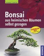 Cover-Bild Bonsai aus heimischen Bäumen selbst gezogen