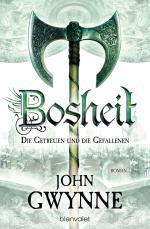 Cover-Bild Bosheit - Die Getreuen und die Gefallenen 2