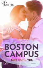 Cover-Bild Boston Campus - Not Until You