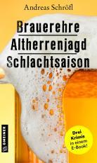 Cover-Bild Brauerehre - Altherrenjagd - Schlachtsaison