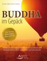 Cover-Bild Buddha im Gepäck - Der kleine Reiseführer zum Glück