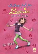 Cover-Bild Bühne frei für Leonie - Ballett war gestern
