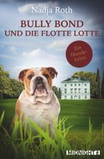 Cover-Bild Bully Bond und die flotte Lotte