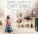 Cover-Bild Café Engel - Schicksalhafte Jahre