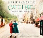 Cover-Bild Café Engel - Töchter der Hoffnung