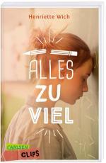Cover-Bild Carlsen Clips: Alles zu viel