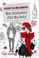 Cover-Bild Catch the Millionaire - Ein Rockstar für Mylady