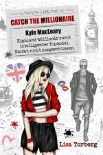 Cover-Bild Catch the Millionaire - Kyle MacLeary