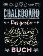 Cover-Bild Chalkboard. Das große Lettering & Doodle Buch