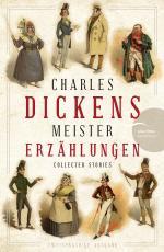 Cover-Bild Charles Dickens - Meistererzählungen (Neuübersetzung)
