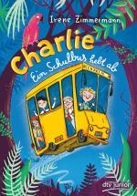Cover-Bild Charlie – Ein Schulbus hebt ab