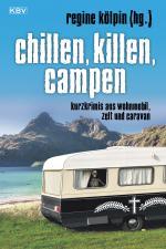 Cover-Bild Chillen, killen, campen