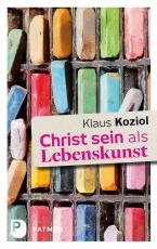 Cover-Bild Christ sein als Lebenskunst