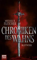 Cover-Bild Chroniken des Wahns - Blutwerk
