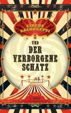 Cover-Bild Circus Baldoretti und der verborgene Schatz