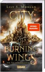 Cover-Bild City of Burning Wings. Die Aschekriegerin