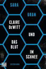 Cover-Bild Claire DeWitt & Das Blut im Schnee