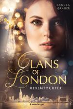 Cover-Bild Clans of London, Band 1: Hexentochter