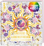 Cover-Bild Colorful World - Energie & Lebensfreude