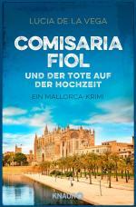 Cover-Bild Comisaria Fiol und der Tote auf der Hochzeit