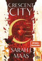 Cover-Bild Crescent City 1 – Wenn das Dunkel erwacht