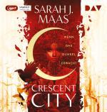 Cover-Bild Crescent City – Teil 1: Wenn das Dunkel erwacht