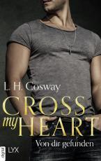 Cover-Bild Cross my Heart - Von dir gefunden