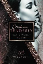 Cover-Bild Crush me tenderly