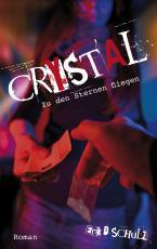 Cover-Bild Crystal – Zu den Sternen fliegen