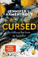 Cover-Bild Cursed – Die Hoffnung liegt hinter der Dunkelheit