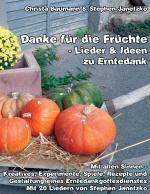 Cover-Bild Danke für die Früchte - Lieder und Ideen zu Erntedank
