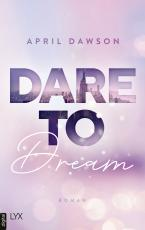 Cover-Bild Dare to Dream