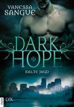 Cover-Bild Dark Hope - Kalte Jagd