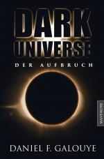 Cover-Bild Dark Universe - Der Aufbruch