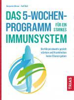 Cover-Bild Das 5-Wochen-Programm für ein starkes Immunsystem