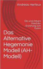 Cover-Bild Das Alternative Hegemonie Modell (AH-Modell)