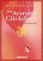 Cover-Bild Das Ayurveda-Glücksbuch