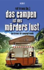 Cover-Bild Das Campen ist des Mörders Lust
