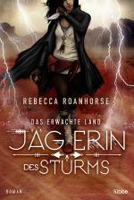 Cover-Bild Das erwachte Land - Jägerin des Sturms